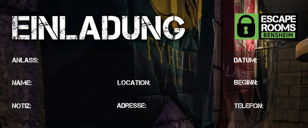 Einladung Escape Rooms Bensheim